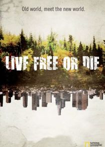 Live Free or Die: Down & Dirty