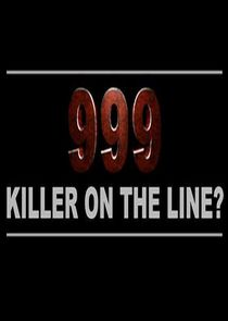 999: Killer on the Line