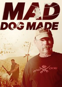 Mad Dog Made