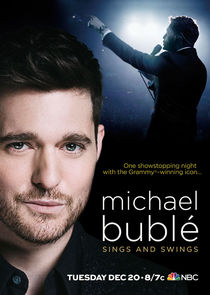 Michael Bublé Sings and Swings