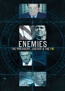 Enemies: The President, Justice, & The FBI cover