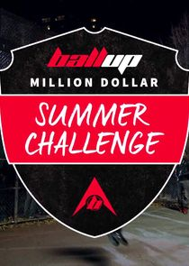Ball Up Million Dollar Summer Challenge