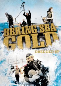 Bering Sea Gold: Dredged Up