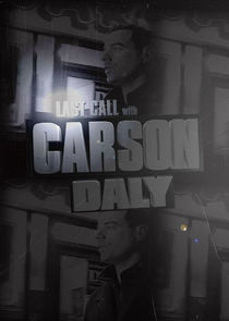 Last Call with Carson Daly cover