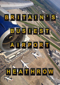Britain's Busiest Airport - Heathrow
