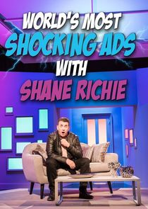 The World's Most Shocking Ads with Shane Richie