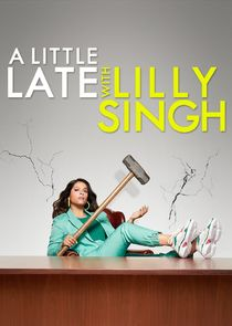 A Little Late with Lilly Singh cover