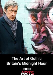 The Art of Gothic: Britain's Midnight Hour