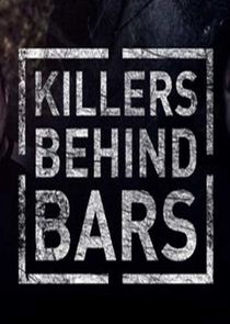 Killers Behind Bars