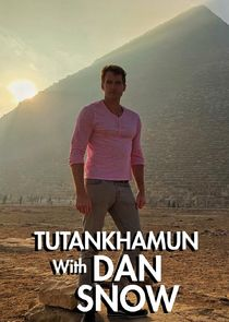 Tutankhamun with Dan Snow