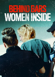 Behind Bars: Women Inside