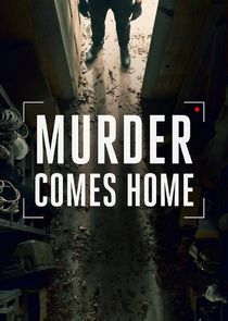 Murder Comes Home