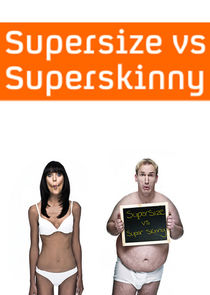Supersize vs Superskinny
