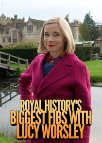 Royal History's Biggest Fibs with Lucy Worsley