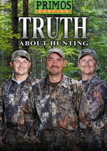 Primos TRUTH About Hunting