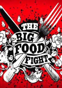 The Big Food Fight