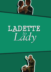 Ladette to Lady