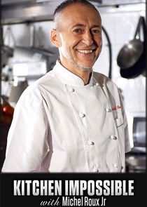 Kitchen Impossible with Michel Roux Jr