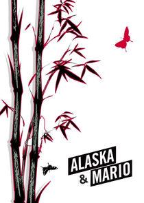 Ezstreem - Watch Alaska y Mario