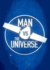 Man vs. The Universe