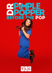 Dr. Pimple Popper: Before the Pop cover