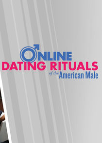 Matt online dating rituals of the american male