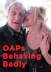 OAPs Behaving Badly