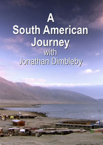 WatchStreem - Watch A South American Journey with Jonathan Dimbleby