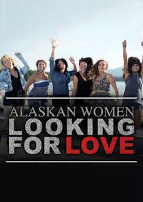 WatchStreem - Watch Alaskan Women Looking for Love