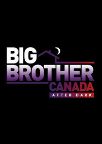 Big Brother Canada After Dark