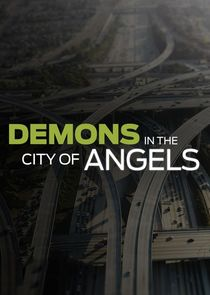 Demons in the City of Angels