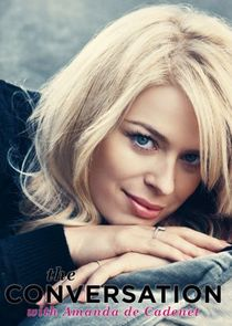 The Conversation with Amanda de Cadenet