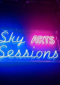 Sky Arts Sessions