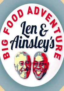 Len and Ainsley's Big Food Adventure