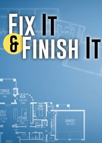 Fix It & Finish It
