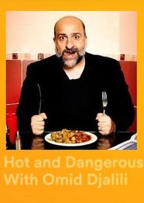 Hot & Dangerous with Omid Djalili