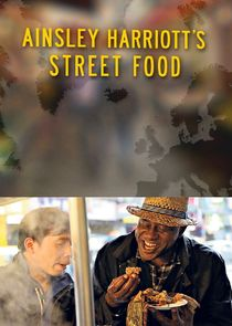 WatchStreem - Watch Ainsley Harriott's Street Food