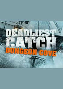 Deadliest Catch: Dungeon Cove
