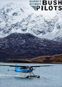 Alaska's Ultimate Bush Pilots