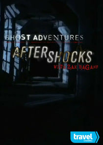 Ghost Adventures: Aftershocks