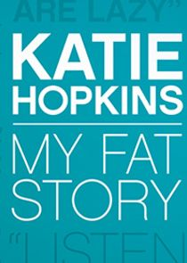 Katie Hopkins: My Fat Story