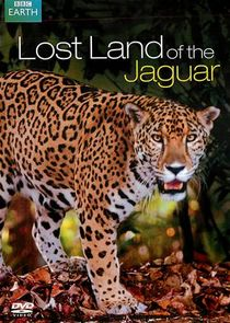 Lost Land of the Jaguar