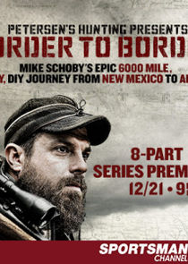 Petersen's Hunting Adventures Presents Border to Border