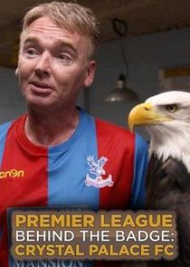 Premier League Behind the Badge: Crystal Palace FC