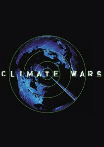 Earth: The Climate Wars