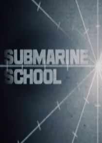 Submarine School