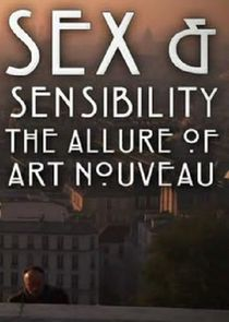 Sex and Sensibility: The Allure of Art Nouveau