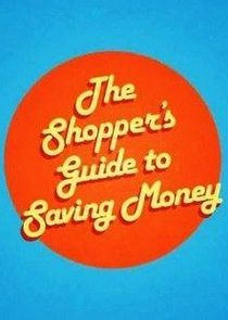 The Shopper's Guide to Saving Money