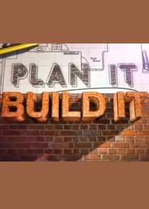 Plan It, Build It