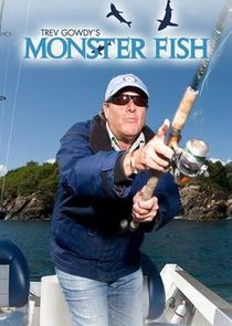 Trev Gowdy's Monsterfish